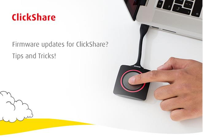 No more hassle, schedule automatic Firmware updates for ClickShare